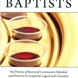 Close-Communion-and-Baptists600