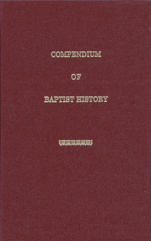 The Compendium of Baptist History