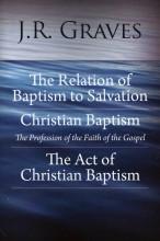 Graves on Baptism