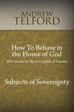 How-To-Behave-in-the-House-of-God